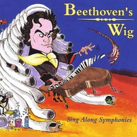 Beethoven's Wig | Beethoven's Wig: Sing Along Symphonies