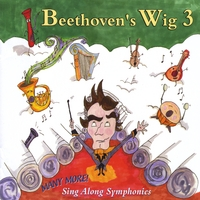 Beethoven's Wig | Beethoven's Wig 3: Many More Sing Along Symphonies