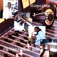 B.E.Lahmon & Friends | The Ultimate Instrumental Collection