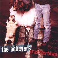 The Believers | Crashyertown