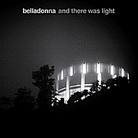 Belladonna | And There Was Light