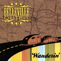 The Belleville Outfit | Wanderin'