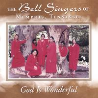 The Bell Singers | God Is Wonderful