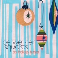 Bellwether Squares | Six Holiday Tunes