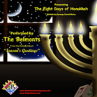 The Belmonts | The Eight Days of Hanukkah