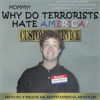 Ben Blankenship | De-Motivational: Mommy? Why Do Terrorists Hate America?