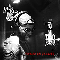 Ben Dukes | Down in Flames