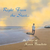 Karen Benedetto | Right From the Start...the Songs of Karen Benedetto