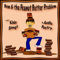 Ben & the Peanut Butter Problem | Ben & the Peanut Butter Problem Audio Poetry
