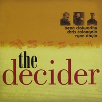 Benn Clatworthy | The Decider