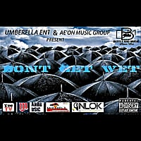 Various Artists | Dont Get Wet (Umbrella Ent. & Ae'on Music Group Present)
