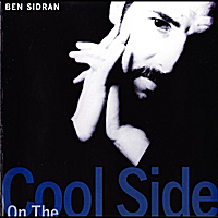 Ben Sidran | On The Cool Side (Heat Wave)