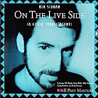 Ben Sidran | On the Live Side (A Good Travel Agent)