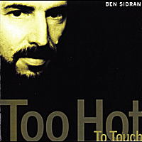 Ben Sidran | Too Hot to Touch (Enivre D'Amour)