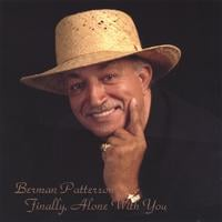 Berman Patterson | Finally,Alone with you!!