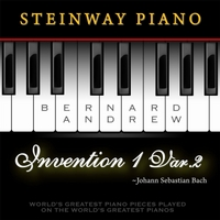 Bernard Andrew | J. S. Bach: Invention No. 1 in C Major, BWV 772: Variation No. 2 (Steinway Piano Version)