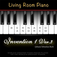 Bernard Andrew | J. S. Bach: Invention No. 1 in C Major, BWV 772 Variation No. 3 (Living Room Piano Version)