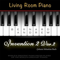 Bernard Andrew | J. S. Bach: Invention No. 2 in C Minor, BWV 773: Variation No. 2 (Living Room Piano Version)