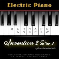 Bernard Andrew | J. S. Bach: Invention No. 2 in C Minor, BWV 773: Variation No. 1 (Electric Piano Version)