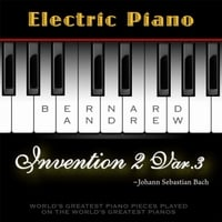 Bernard Andrew | J. S. Bach: Invention No. 2 in C Minor, BWV 773: Variation No. 3 (Electric Piano Version)