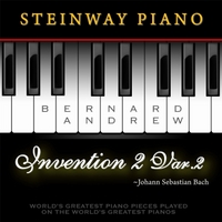 Bernard Andrew | J. S. Bach: Invention No. 2 in C Minor, BWV 773: Variation No. 2 (Steinway Piano Version)