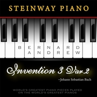 Bernard Andrew | J. S. Bach: Invention No. 3 in D Major, BWV 774: Variation No. 2 (Steinway Piano Version)