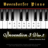 Bernard Andrew | J. S. Bach: Invention No. 3 in D Major, BWV 774: Variation No. 2 (Bosendorfer Piano Version)