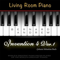 Bernard Andrew | J. S. Bach: Invention No. 4 in D Minor, BWV 775: Variation No. 1 (Living Room Piano Version)