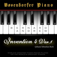 Bernard Andrew | J. S. Bach: Invention No. 4 in D Minor, BWV 775: Variation No. 1 (Bosendorfer Piano Version)