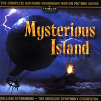 Moscow Symphony Orchestra conducted by William Stromberg | Mysterious Island (The Complete Bernard Herrmann Score)