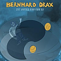 Bernhard Drax | Just Another Demo From BD