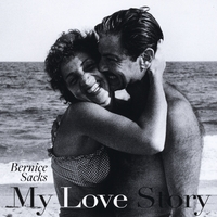 Bernice Sacks | My Love Story