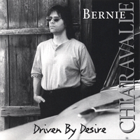 Bernie Chiaravalle | Driven By Desire
