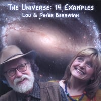 Lou & Peter Berryman | THE UNIVERSE: 14 Examples