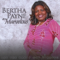 "Bertha Payne ""Marvelous"" 
