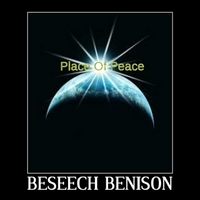 Beseech Benison | Place of Peace