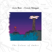Anita Best & Pamela Morgan | The Colour of Amber