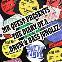 Mr Quest | The Diary of a Drum and Bass Jungliz