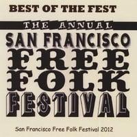 Various Artists | Best of the Fest-San Francisco Free Folk Festival 2012