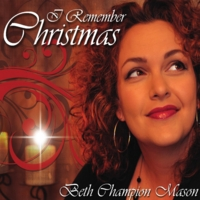 Beth Champion Mason | I Remember Christmas