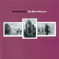 Beth Custer | The Shirt I Slept In