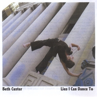 Beth Custer | Lies I Can Dance To