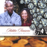 Chris & Lawanda Bethel | Hidden Treasures