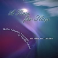 Beth Freschi | A Time for Sleep: Guided Relaxation Techniques for Peaceful Slumber