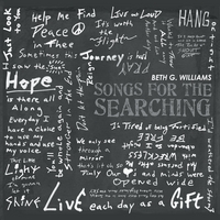 Beth G. Williams | Songs for the Searching