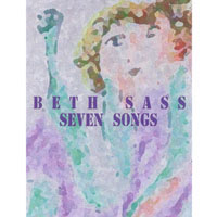 Beth Sass | Seven Songs