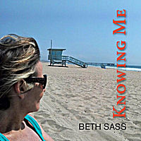 Beth Sass | Knowing Me