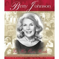 "Betty Johnson | Selected Songs From ""In Her Own Words"""