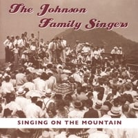 The Johnson Family Singers/Betty Johnson | Singing On The Mountain