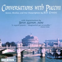 Bevan Manson | Conversations with Puccini - by Ron Ermini